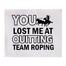 Hardcore Team Roping designs Throw Blanket