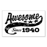 Awesome Since 1940 Decal