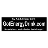 got energy drink .com Bumper Bumper Sticker