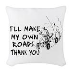 Make My Own Roads Woven Throw Pillow