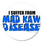Mad Kaw Disease Round Car Magnet