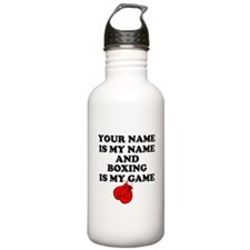 Custom Boxing Is My Game Water Bottle