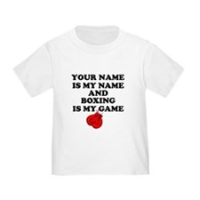 Custom Boxing Is My Game T-Shirt