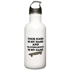 Custom Skateboarding Is My Game Water Bottle