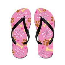 English Foxhound Mom Gift Flip Flops