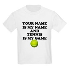 Custom Tennis Is My Game T-Shirt