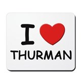 I love Thurman Mousepad
