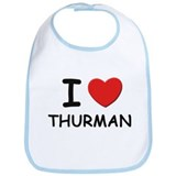 I love Thurman Bib