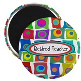 "Retired TEacher funky squares 2 2.25"" Magnet (100"