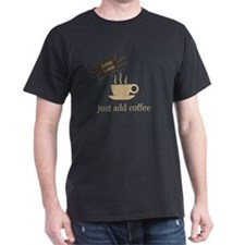 Instant human just add coffe T-Shirt