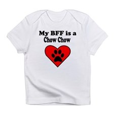My BFF Is A Chow Chow Infant T-Shirt