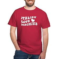 Italian Love Machine T-Shirt