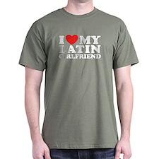 I Love My Latin Girlfriend T-Shirt