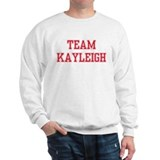 TEAM KAYLEIGH  Sweater
