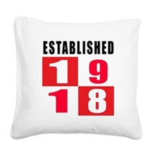 Established 1918 Square Canvas Pillow
