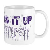 Unique Drink it up Mug