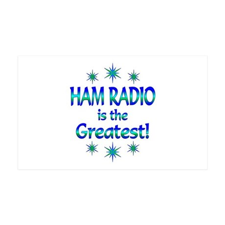 Ham Radio is the Greatest 35x21 Wall Decal