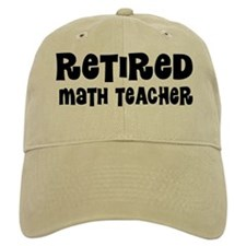 Retired Math Teacher Gift Baseball Cap
