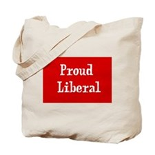 Proud Liberal Tote Bag
