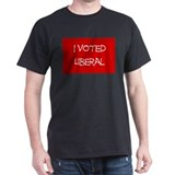 I Voted Liberal T-Shirt
