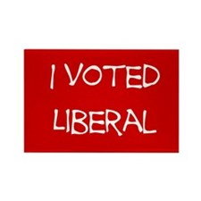 I Voted Liberal Rectangle Magnet