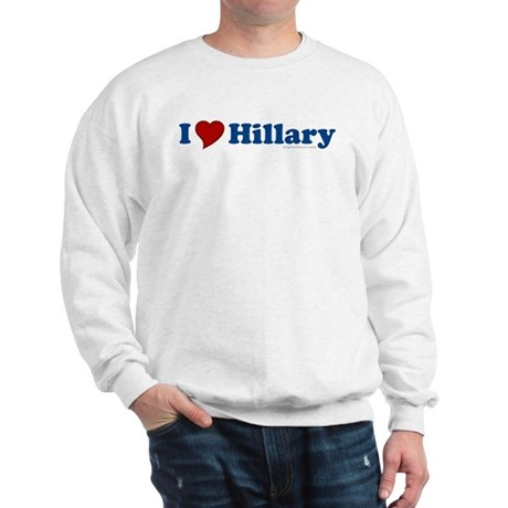 I Love Hillary Sweatshirt