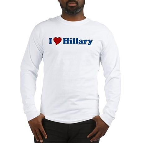 I Love Hillary Long Sleeve T-Shirt