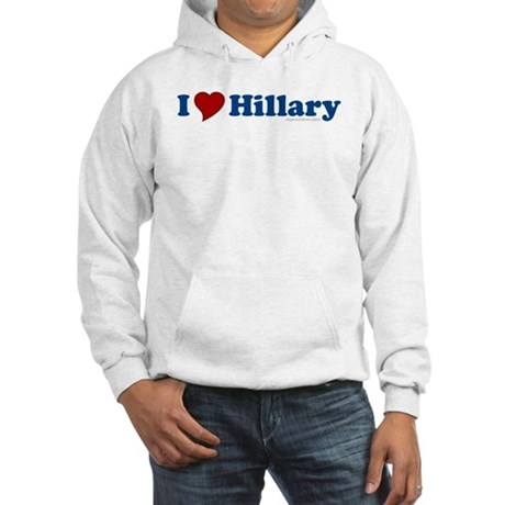 I Love Hillary Hooded Sweatshirt