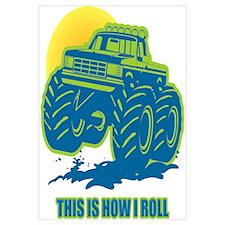 How I Roll Monster Truck Wall Art