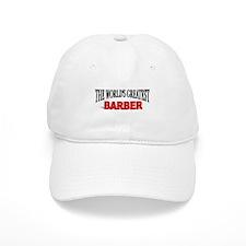 """""""The World's Greatest Barber"""" Baseball Cap"""