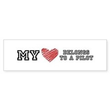 My Heart belongs to a pilot! Bumper Bumper Sticker