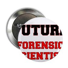 "Future Forensic Scientist 2.25"" Button"