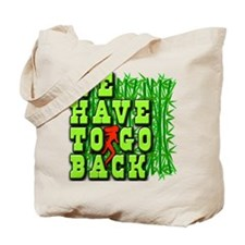 We Have to Go Back LOST Tote Bag