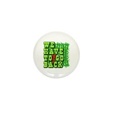 We Have to Go Back LOST Mini Button (10 pack)