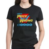 The Price is Wrong Tee