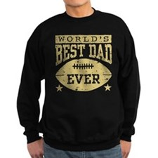 World's Best Dad Ever Football Sweatshirt