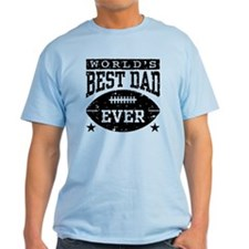 World's Best Dad Ever Football T-Shirt