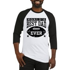 World's Best Dad Ever Football Baseball Jersey