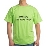 fracking 1 T-Shirt
