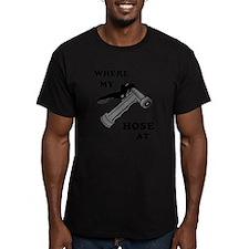 Where My Hose A T-Shirt