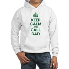 Keep Calm and Call Dad Hoodie