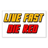 Live Fast Die Red Decal