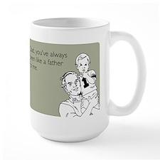 Always A Father Large Mug