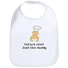 FUTURE CHEF JUST LIKE DADDY Bib