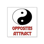 OPPOSITES ATTRACT Square Sticker 3