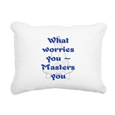 WHAT WORRIES YOU - 2 Rectangular Canvas Pillow