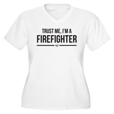 Trust Me, Im a Firefighter Plus Size T-Shirt