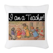 I AM A TEACHER Woven Throw Pillow