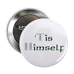 'Tis Himself Button