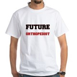 Future Orthopedist T-Shirt